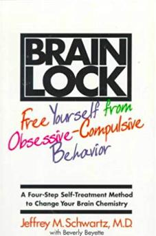 BRAIN LOCK: FREE YOURSELF FROM OBSESSIVE-COMPULSIVE BEHAVIOUR
