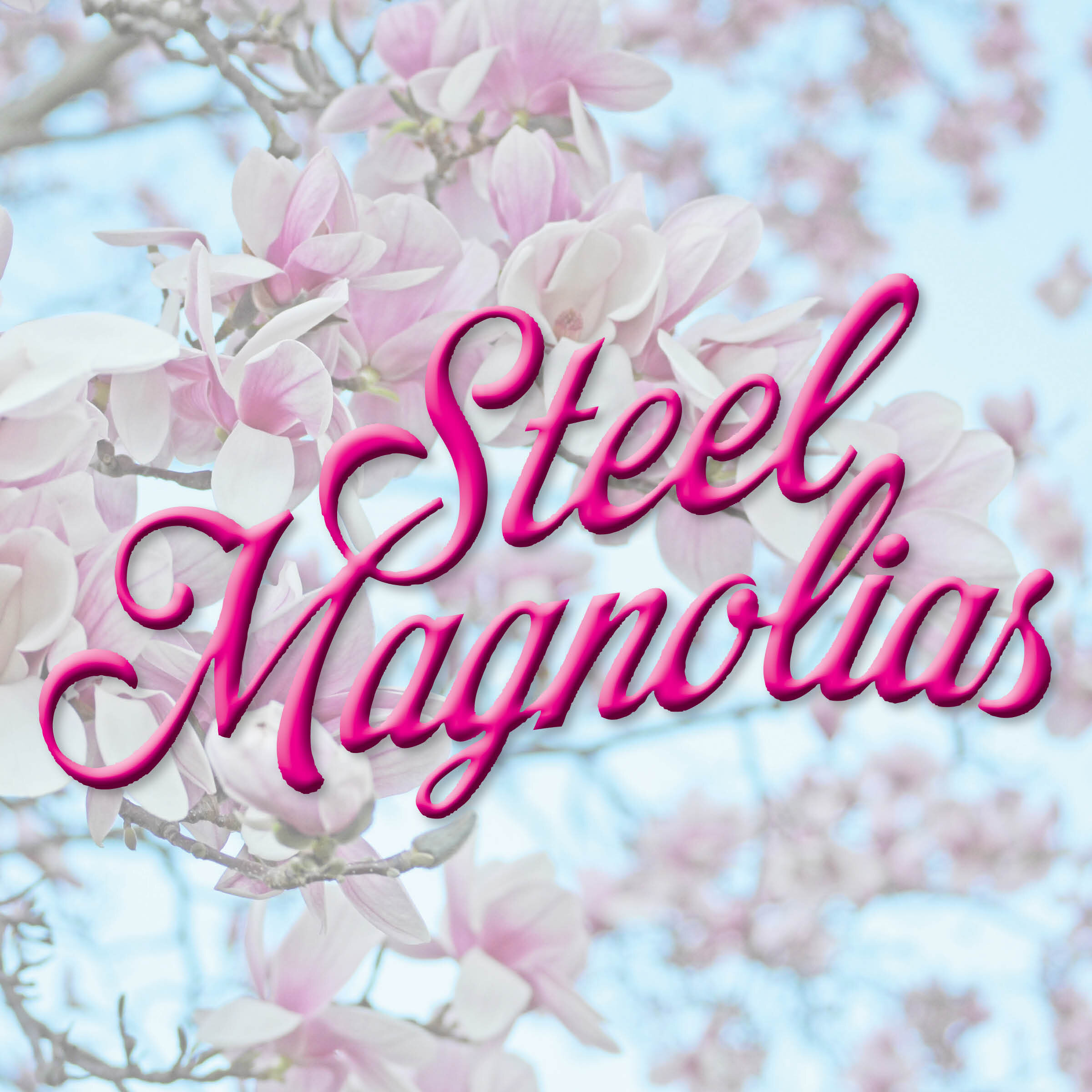 SteelMagnolias_Logo_A_Sq_New.jpg