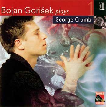 Bojan Gorisek plays George Crumb (4 CDs) — Volume 1