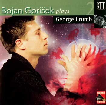 Bojan Gorisek plays George Crumb (4 CDs) — Volume 2