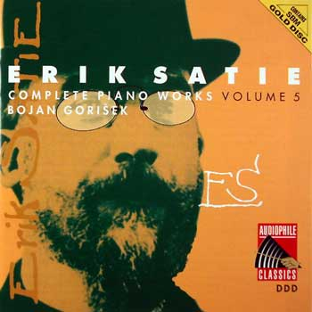 Erik Satie — Complete Piano Works and Songs (10 CDs) — Volume 5