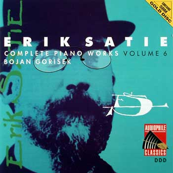 Erik Satie — Complete Piano Works and Songs (10 CDs) — Volume 6