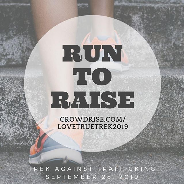 We've started a campaign on Crowd Rise. Whether you are able to run the race or not, you can still participate by joining our campaign! By sharing our campaign you can help us not only raise funds for prevention education, but raise awareness too!  www.crowdrise.com/lovetruetrek2019  #runtoraise #runforfreedom #trek2019 #tat2019 #trekagainstrafficking #lovetrue #endit #endsextrafficking
