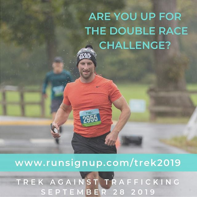 Are you up for the double race challenge this year? Sign up today! www.runsignup.com/trek2019  #trekagainsttrafficking #trek2019 #tat2019 #runforfreedom #freedomforall #lovetrue #endit #endsextrafficking