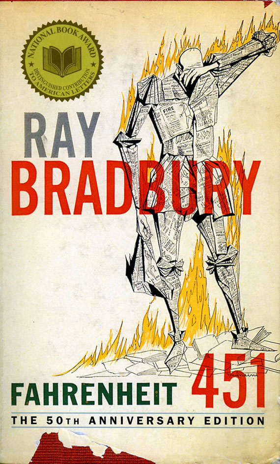Ray Bradbury,  Fahrenheit 451  (Simon & Schuster), first published 1953