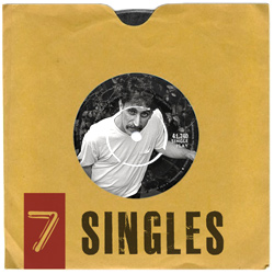 7 SINGLES   • The number of notes in the traditional Western diatonic scale (major or minor)   • The original diameter in inches of the 45rpm format gramophone record.•   • Seven is the number of images in this gallery  [ view ]