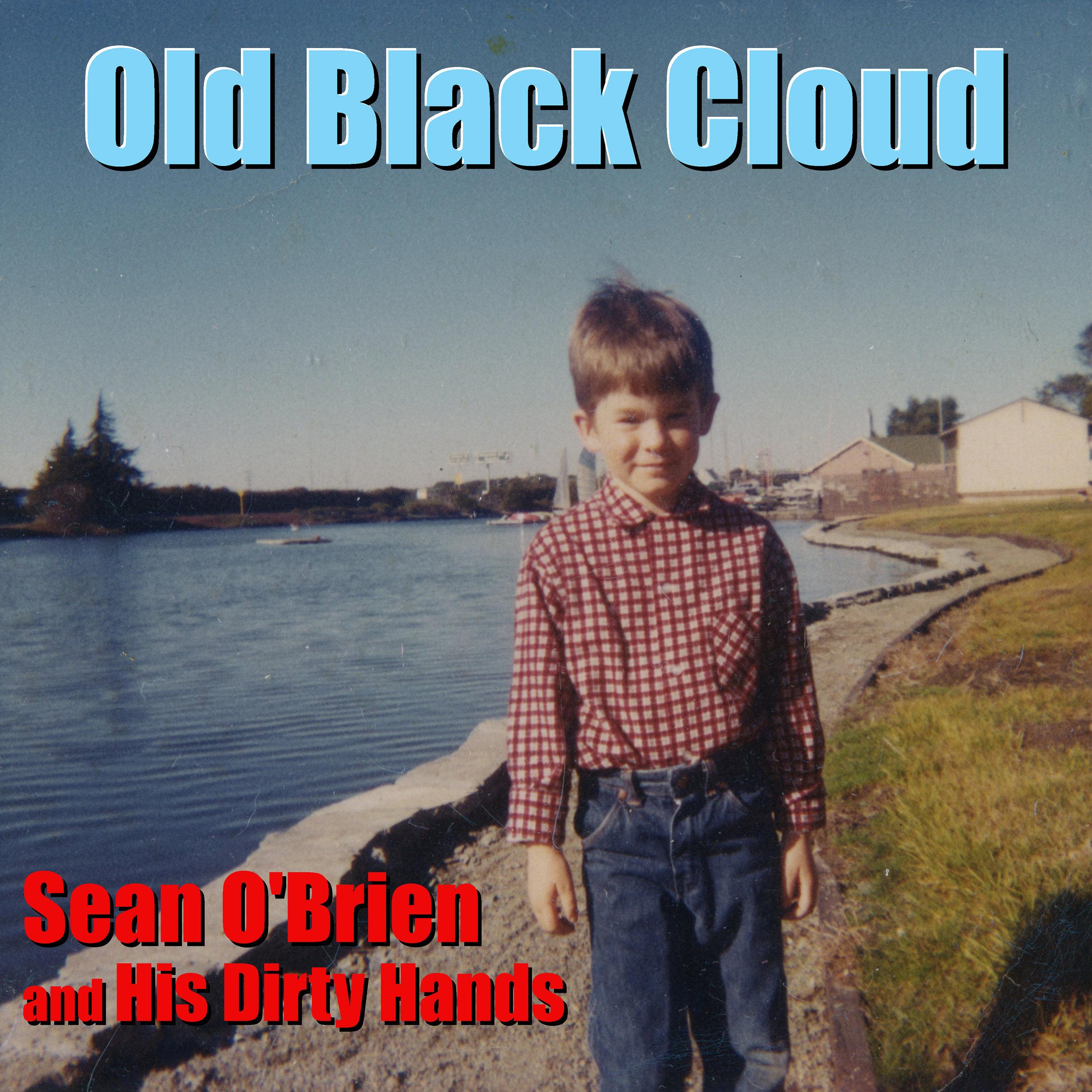 Old Black Cloud - Digital single cover