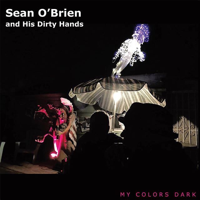 """""""My Colors Dark"""" released digitally today. iTunes link:  My Colors Dark by Sean O'Brien and His Dirty Hands https://music.apple.com/us/album/my-colors-dark/1468053100.  Vinyl LPs available for preorder: https://darla.com/products/sean-obrien-and-his-dirty-hands-my-colors-dark Featuring performances by members of: Camper Van Beethoven, Engine 88, Pearl Harbor & The Explosions, Chuck Prophet and the Mission Express, Seven Day Diary, and singer/songwriters Chris Von Sneidern and Laura Benitez. #seanobrienandhisdirtyhands #laurabenitezandtheheartache #campervanbeethoven #chuckprophetandthemissionexpress #pearlharborandtheexplosions #indiemusic #alternativerock #alternativerockband #alternativerockmusic #americanamusic #singersongwriter #darlarecords #chrisvonsneidern #guitars #songwriter #denimtv #truewest #sevendaydiary #themariettas #meantime #ucdavisgrad #themistaken"""