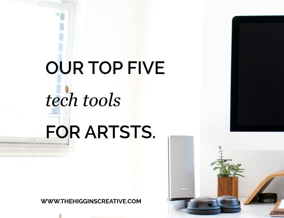 Our top 5 tech tools for artists to help overcome overwhelm and get organized in their biz.