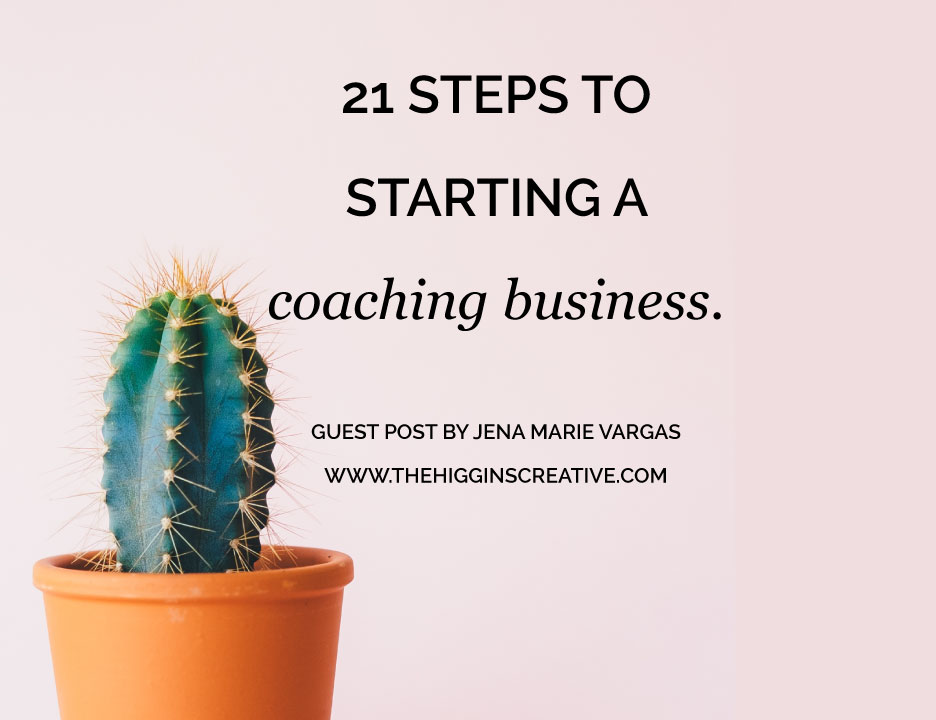 Jena Maria Vargas shares her 21 steps to starting a coach business. These tips have been tried and tested. Looking for some direction and guidance with your coaching biz look at these 21 steps to get some inspiration and direction.