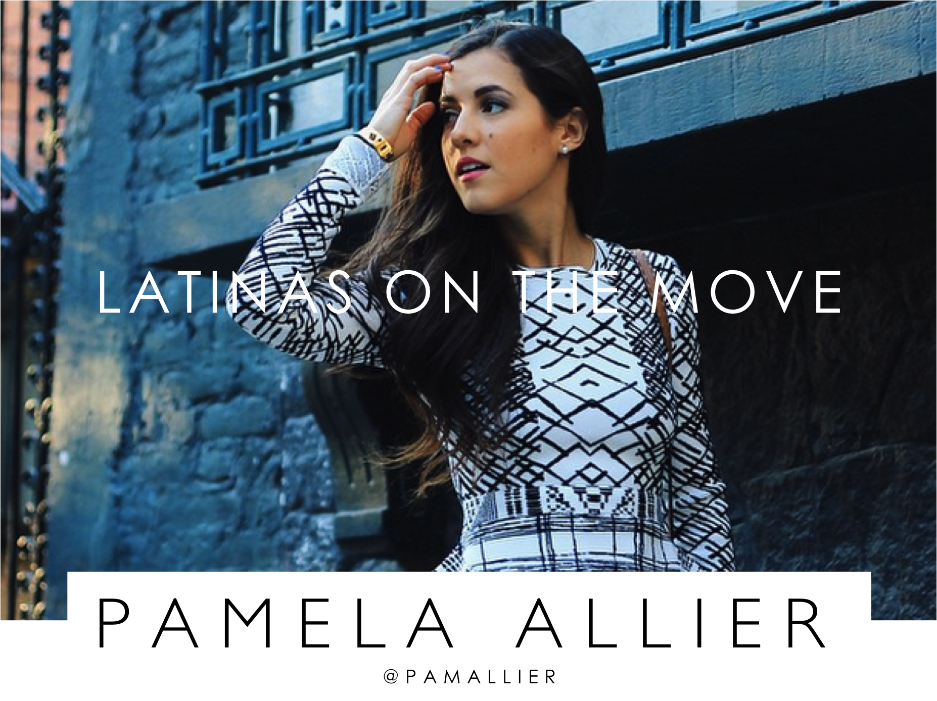 LATINAS ON THE MOVE PAMELA ALLIER