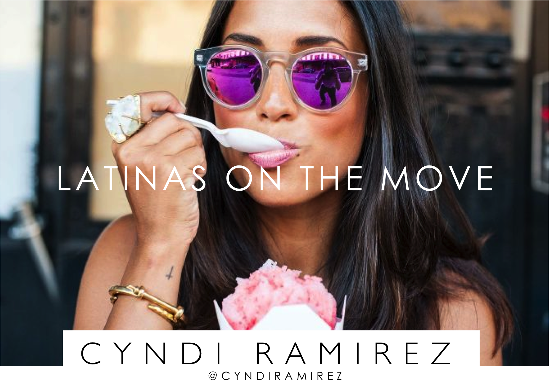 LATINAS ON THE MOVE CYNDI RAMIREZ