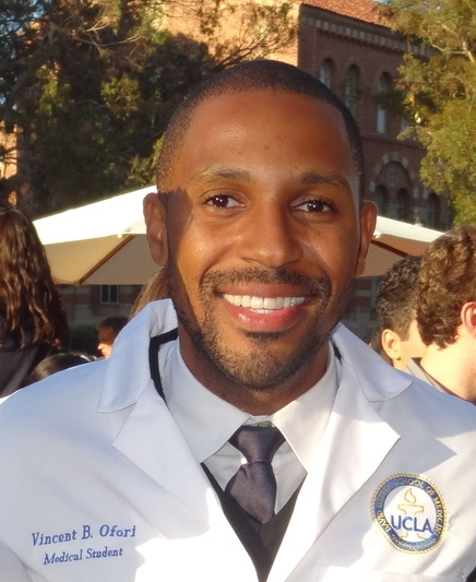 Vincent B. Ofori is a Texas native who is a Candidate of Medicine for Charles R. Drew University/UCLA David Geffen School of Medicine, CO 2017. He earned his Bachelor of Science degree in Biology from St. Edward's University, Austin, TX in 2009. He relocated to Los Angeles in May 2011 and immediately committed his time to volunteering and activism with community-based organizations that dealt with issues involving women's health and HIV & AIDS. Vincent's continued dedication to working with underserved and disenfranchised communities has led him into medical school leadership positions including: Mentorship Coordinator for the Medical Gay & Lesbian Organization (MedGLO) at UCLA, Co-Chair & mentor of the Peers 4 Progress Program at MLK Magnet High School, as well as spearheading organizational efforts for the  Nigerian Safe Birth Project.