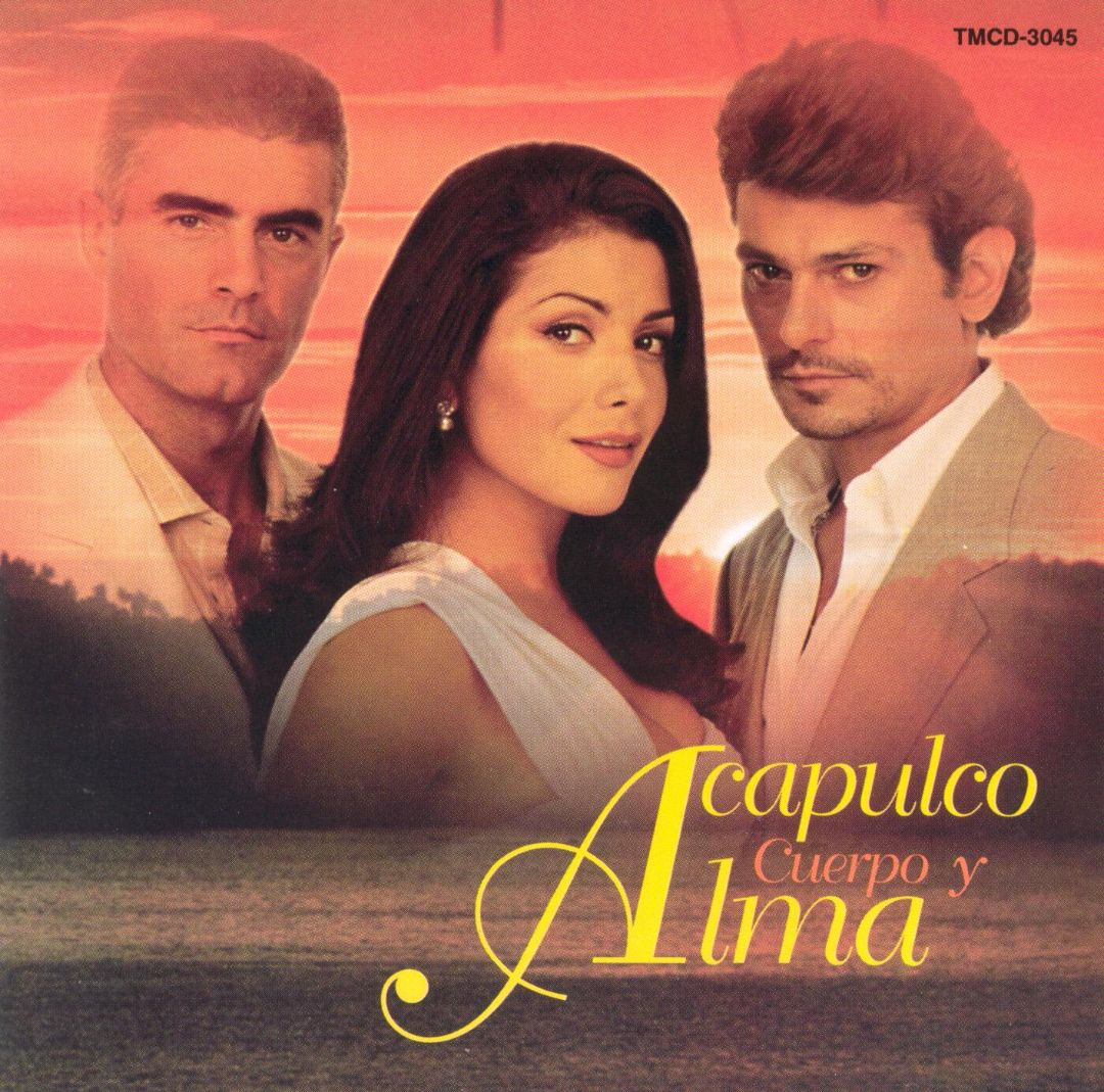 ACAPULCO CUERPO Y ALMA    LISTEN HERE / ESCUCHA AQUI