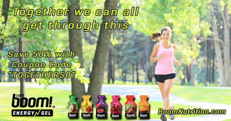 Coupon code TOGETHER50 for a 50% discount on great tasting CarbBoom! Energy Gels thru March 31