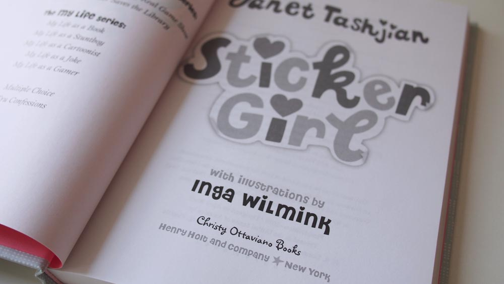 Sticker Girl by Janet Tashjian, Illustrations by Inga Wilmink