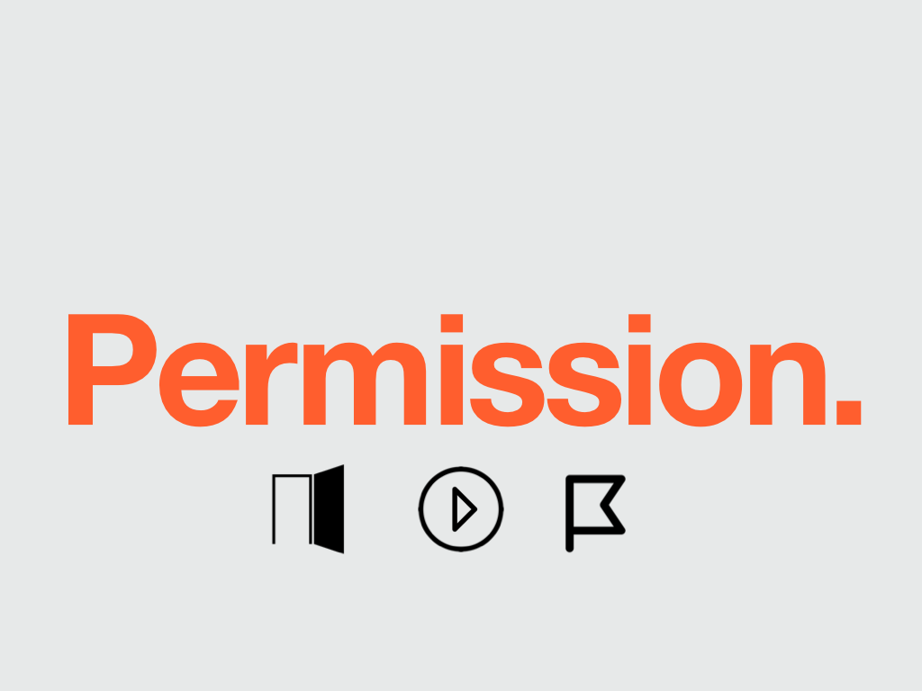 """First version of """"Permission"""" chorus slide. Not rebellious enough. (Icons credits: Door (PD), """"Play""""by Jardson A.;""""Flag"""" by Guilherme Zamarioli; all from  The Noun Project."""