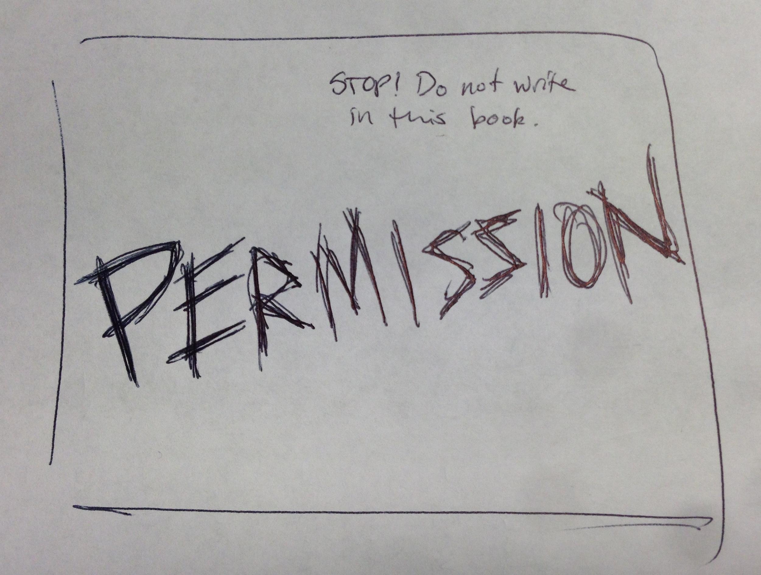 "Draft of ""Permission"" chorus slide, version 2."