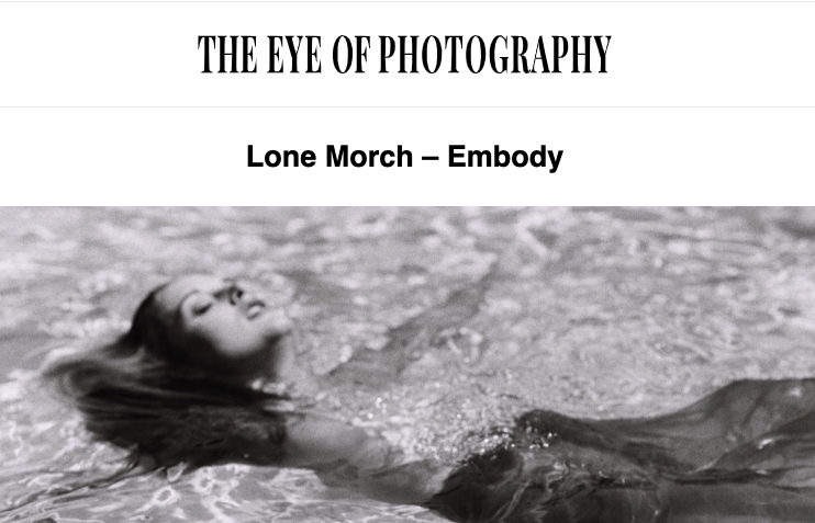 Featured in L'Oiel Del A Photographie Magazine   https://loeildelaphotographie.com/en/lone-morch-embody-en/