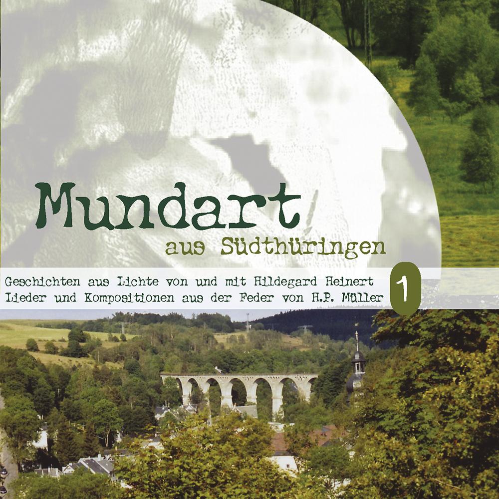 Mundart aus Südthüringen 1