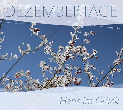 Dezembertage  C+P 2013, LC 11580, GEMA, HPM Musik