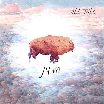 "All Talk ""Juno"" 2015"