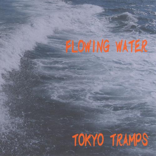"Tokyo Tramps ""Flowing Water 2017"