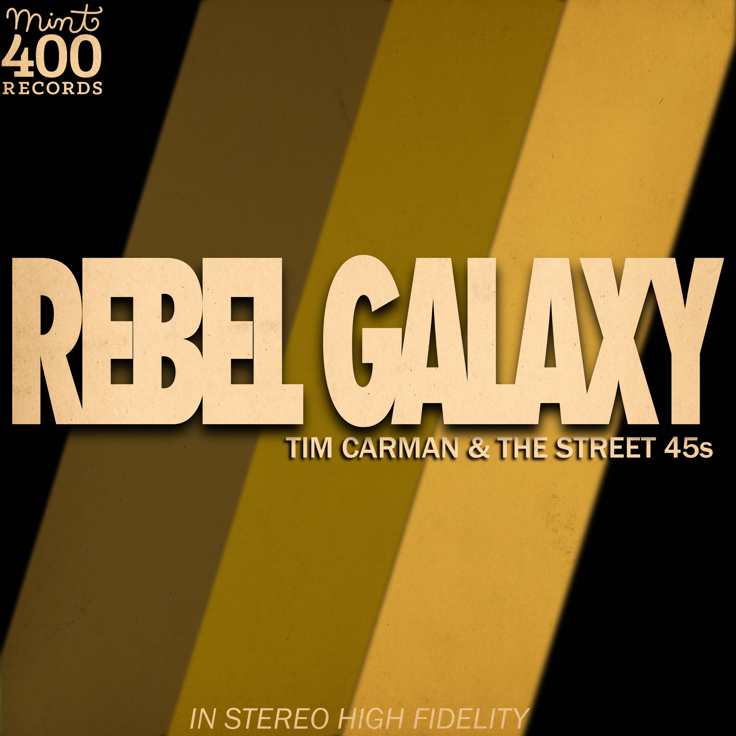 "Tim Carman & The Street 45s' single ""Rebel Galaxy"" (2019)"