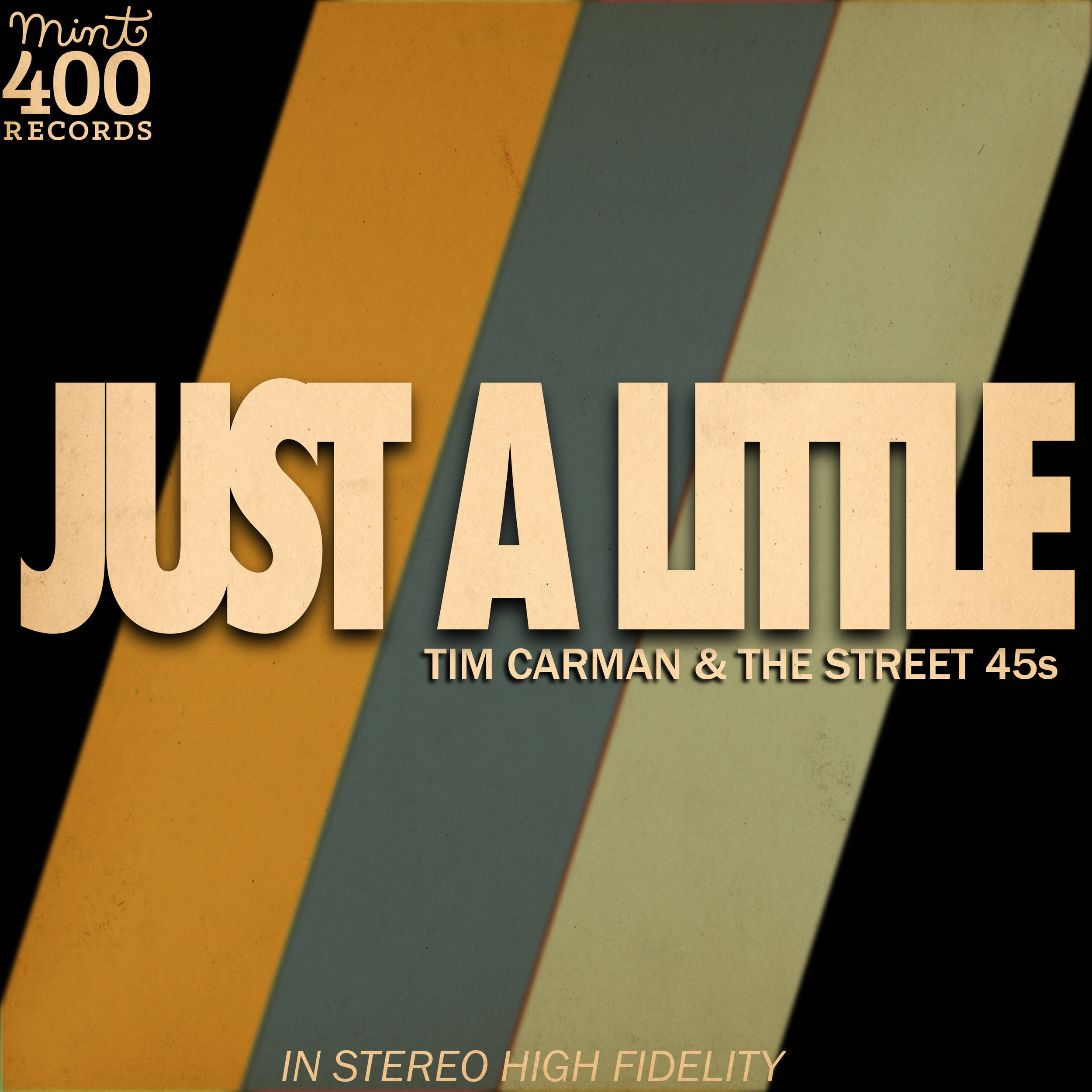 "Tim Carman & The Street 45s' single ""Just a Little"" (2019)"