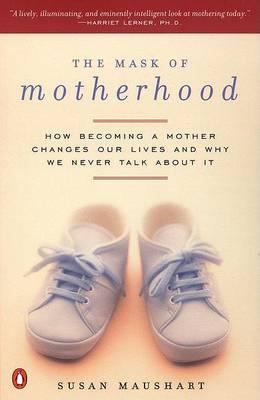the-mask-of-motherhood-susan-maushart-perth-author
