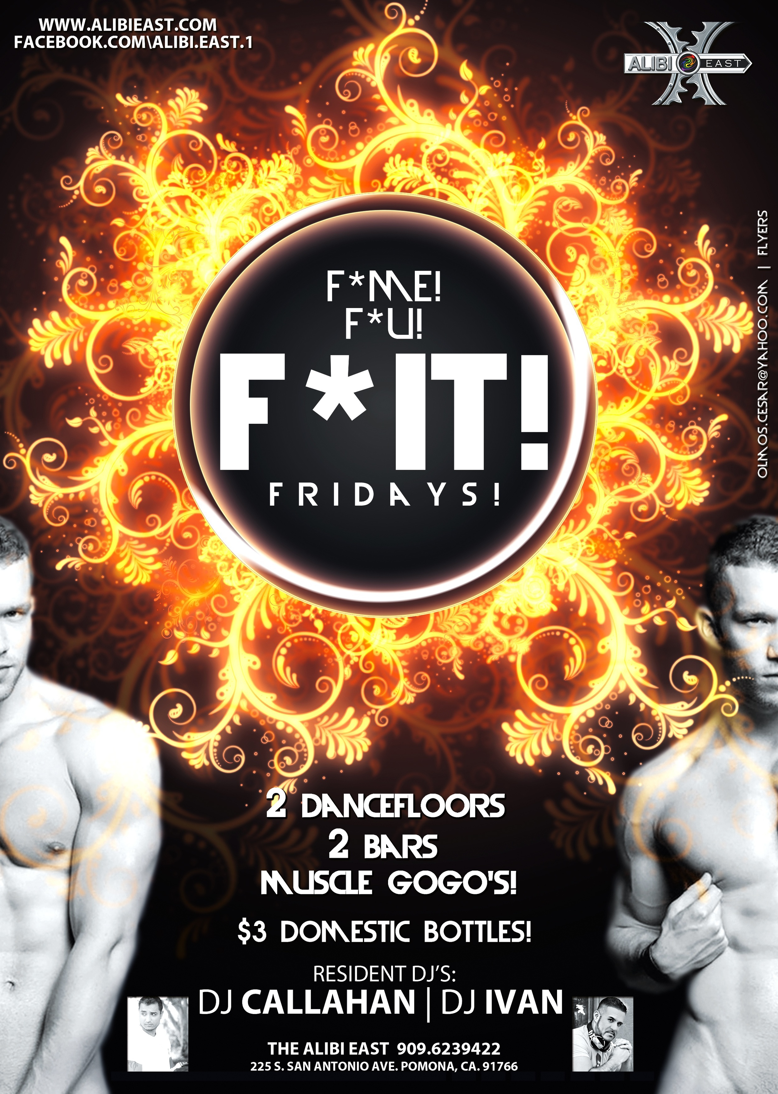 The week is over and we say F*IT!     DJ iVAN & DJ Callahan spin on two dancefloors!   Muscle GoGo's!  Afterhours!  HOT MEN & some SEXY WOMEN too!       Come start your weekend the right way!