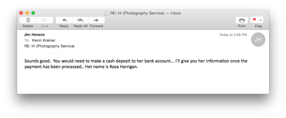 So now he wants me to make a cash deposit in her account. Red flag #41108. At this point I just want to see how long this can go on for.