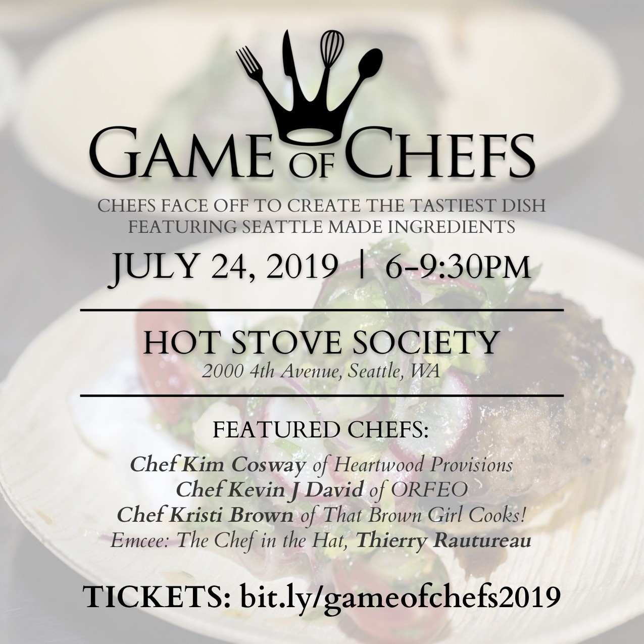 We're thrilled to be participating in Seattle Good Business Network's 3rd Annual Game of Chefs! Three talented chefs to create tasty and innovative dishes from a basket of Seattle Made products and a locally sourced pantry. Buy your tickets now for the tasting event of the season on July 24th at Hot Stove Society: http://bit.ly/gameofchefs19  Of course  Thierry Rautureau  our very own Chef in The Hat will be hosting the competition!  Join us at  Hot Stove Society  for heavy apps, local drinks, and handcrafted goodies:. Can't wait to see you!  VIP Admission is available.  VIP Tickets include valet parking at Hotel Andra, early event admission at 5:30 pm ( be the first to try our signature drinks and appetizers), a meet and greet with the chefs and a VIP gift bag.