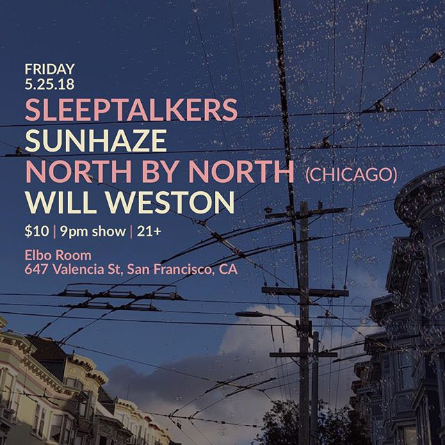 We've got SO many new songs to share with you all! Super stoked to be sharing the stage with @sleeptalkersca @northbynorthmusic @willweston. Come party harty & listen to all the jammeez 🔥🔮💪🏽 @theelboroomsf