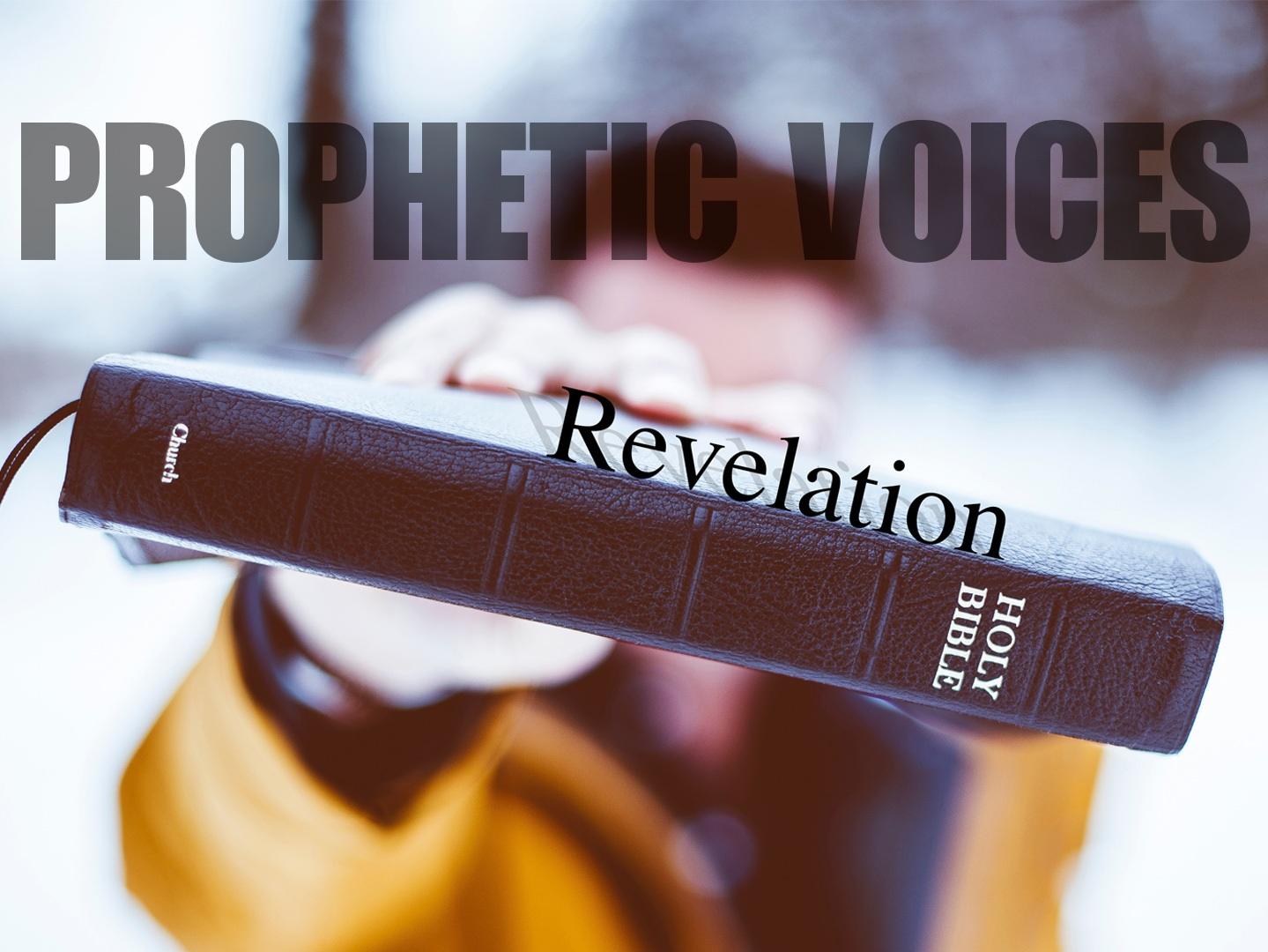Prophetic Voices: Revelation