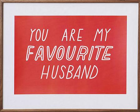 my favourite husband print