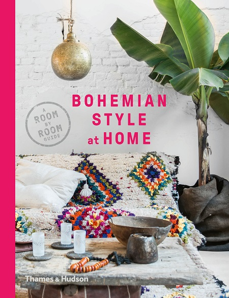 Bohemian Style at Home by Kate Young. Published by Thames and Hudson.jpg