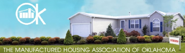 The Manufactured Housing Association of Oklahoma is an affiliate of Professional Insurors Business Insurance in OKC.