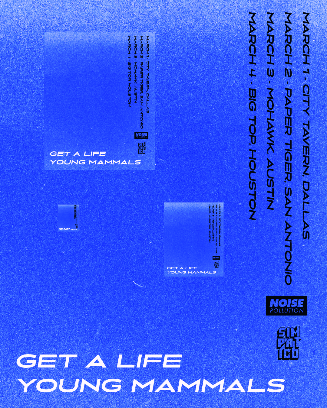 Get a Life/ Young Mammals Tour Flyer