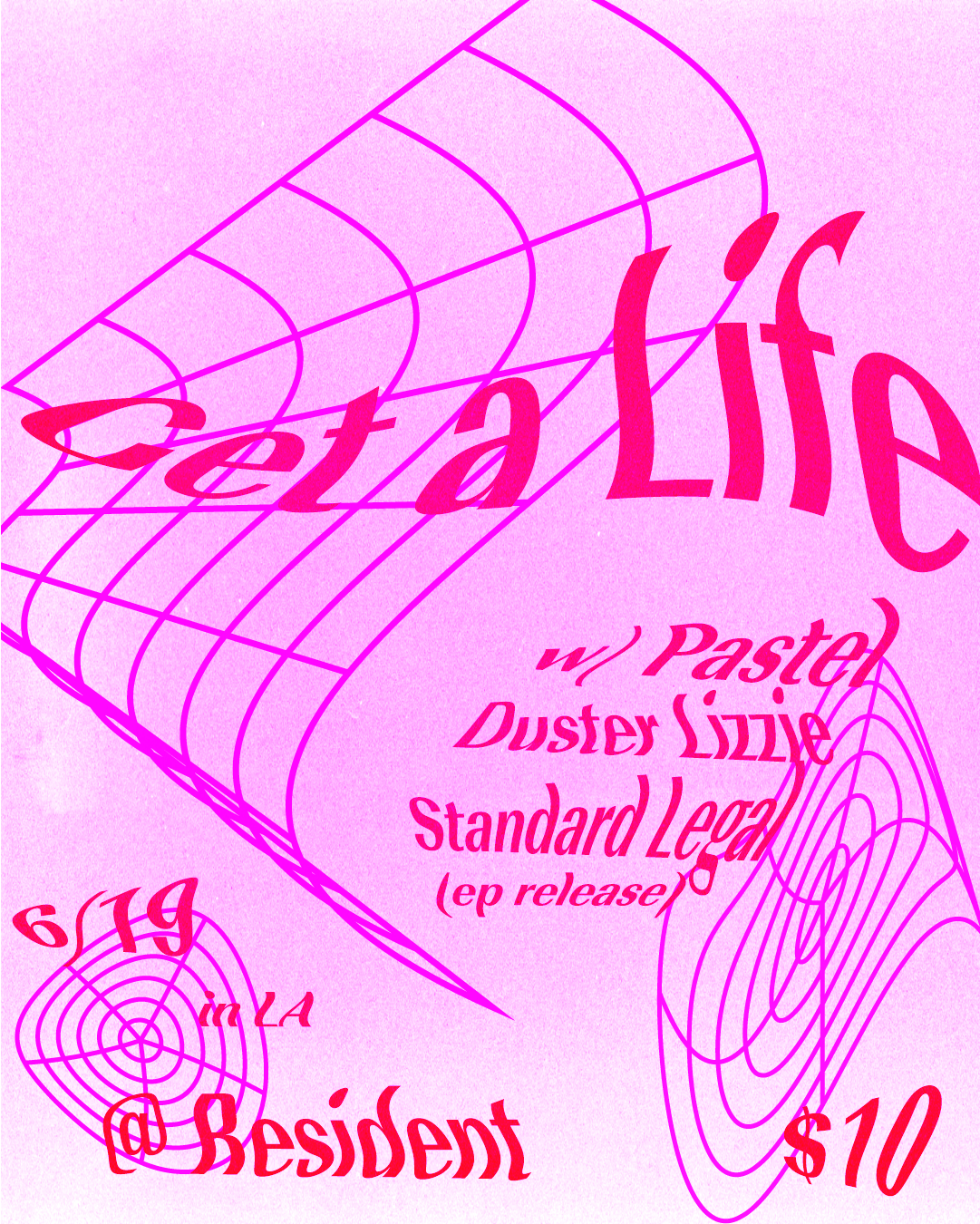 Flyer for Get a Life x Pastel