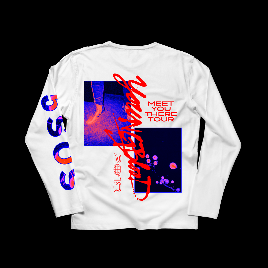 Long Sleeve for 2018 Meet You There Tour
