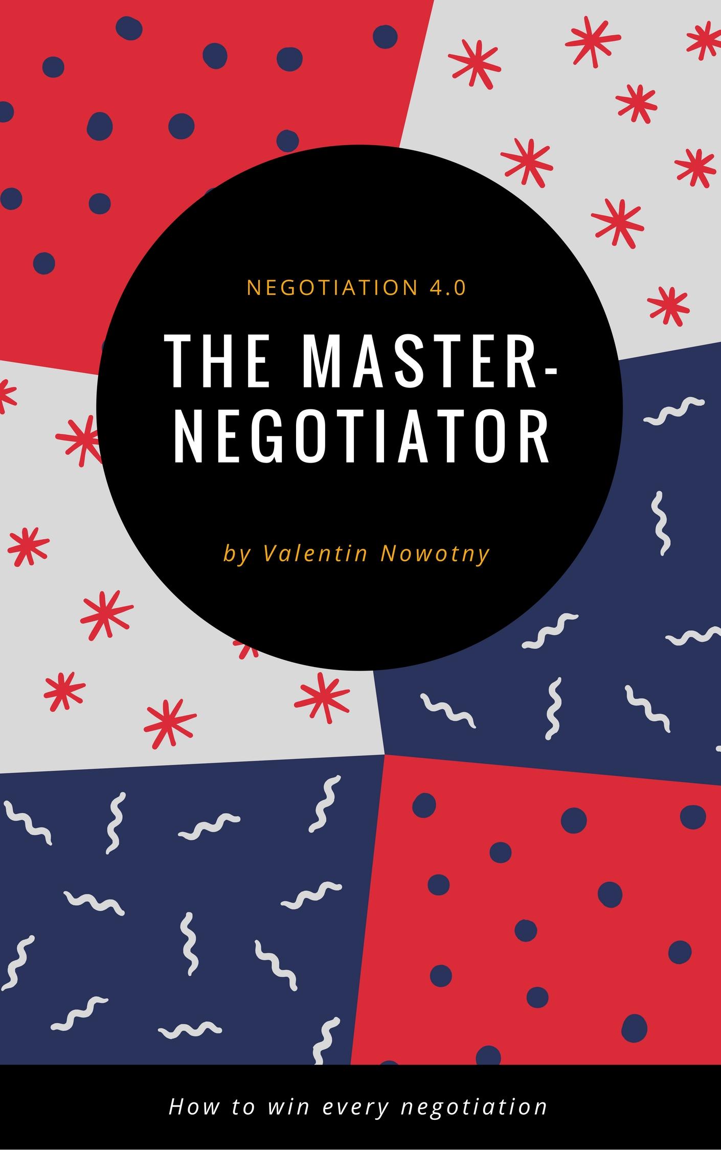 The Master Negotiator.jpg