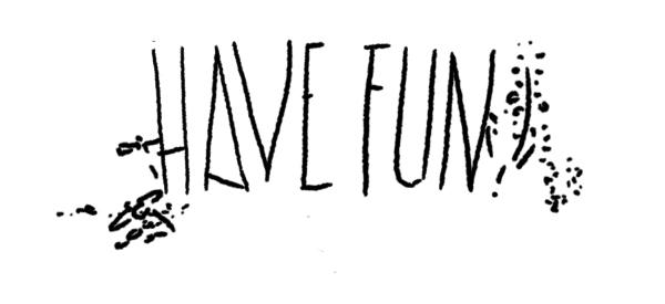 Have Fun-1.jpg