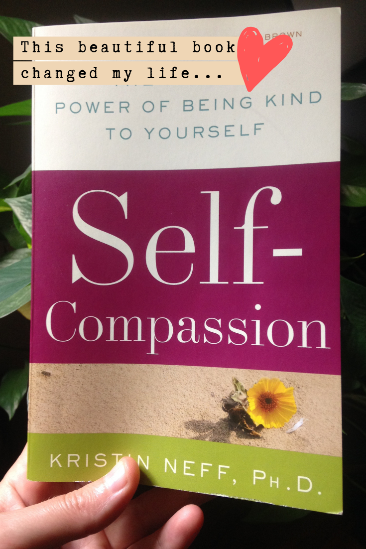 Everyone needs to read this ❤︎ Self-compassion by Kristin Neff is a beautiful, life changing book!
