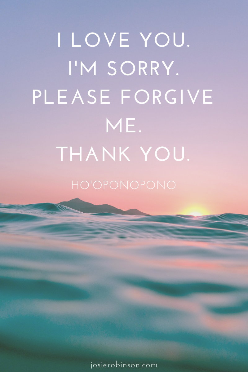 Ho'oponopono mantra for forgiveness and healing.