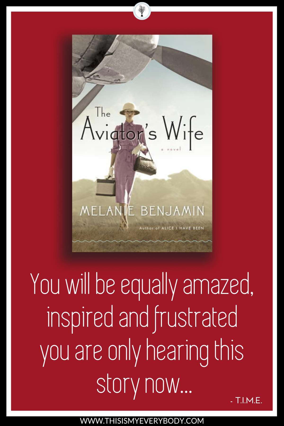Anne Morrow Lindbergh is a total warrior! You will be equally amazed, inspired and frustrated you are only hearing about this story now… The Aviator's Wife by Melanie Benjamin