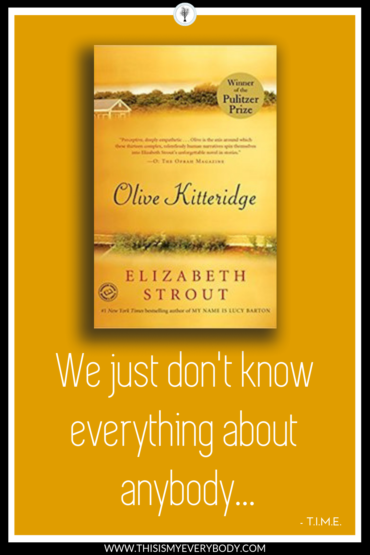Fear makes us say really bad things sometimes. We just don't know everything about anyone. Read the book. Then, watch Frances McDormand serve it up on screen. Bonus… Bill Murray. The two of them together…Heaven… Olive Kitteridge by Elizabeth Strout
