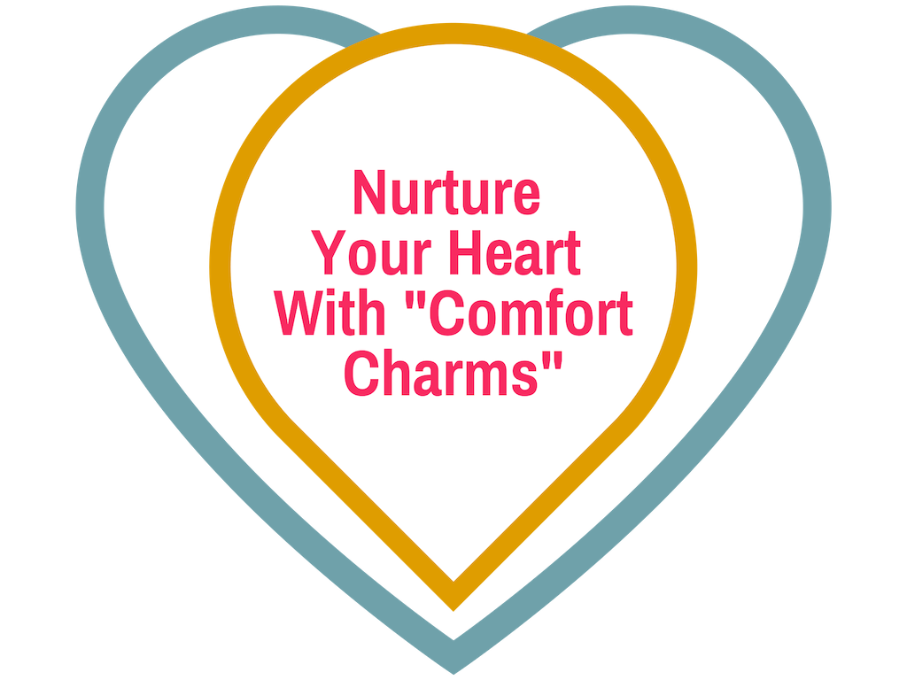 "How can I choose love in every moment? Nurture your heart with ""comfort charms""… 