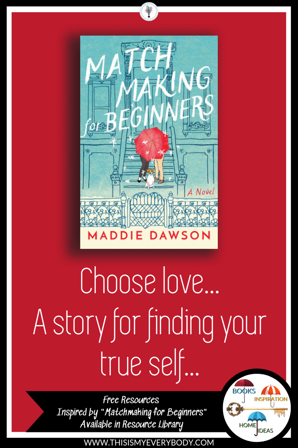 Matchmaking for Beginners - Maddie Dawson — T I M E  | This