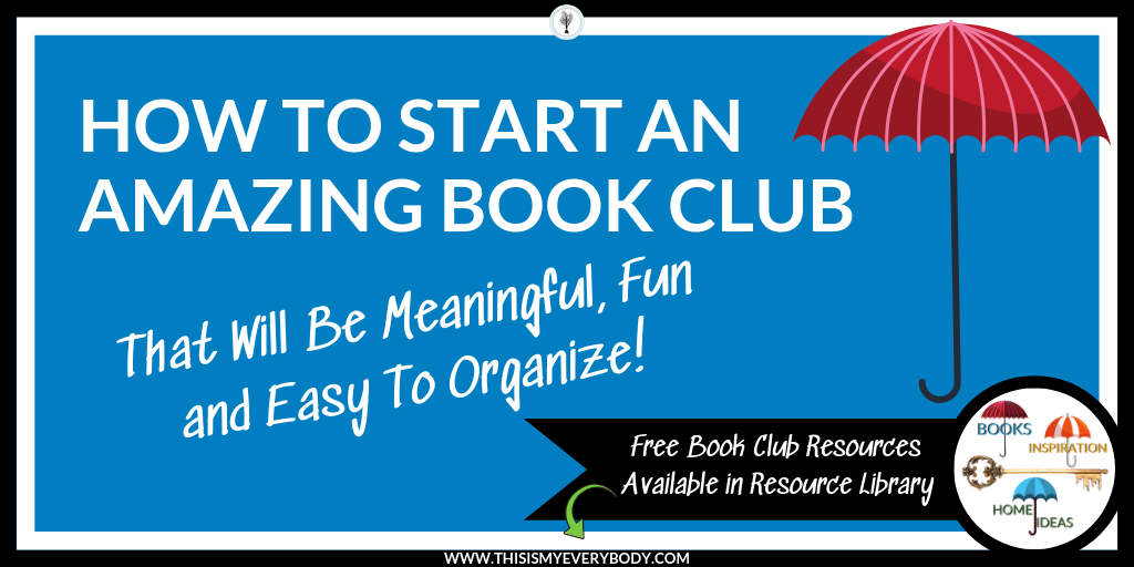 How To Start An Amazing Book Club